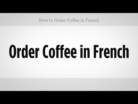 How to Order Coffee in French | French Lessons