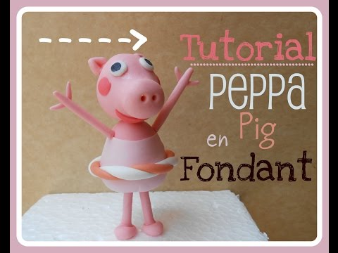 TUTORIAL PEPPA PIG EN FONDANT