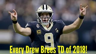 Every Drew Brees Touchdown of 2018!