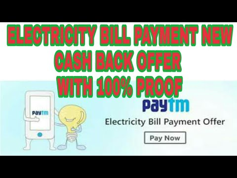 How to pay electricity bill with cash back from paytm 100%PROOF  HOW TO PAY ELECTRICITY BILL BY PAYT