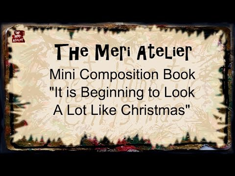 Mini Composition Book Art Journal, Looking Like Christmas