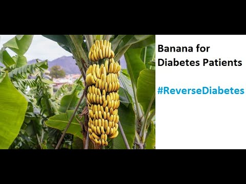 Banana for Diabetes / Sugar Patients