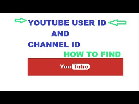 How to Find out Your YouTube User ID And YouTube Channel ID