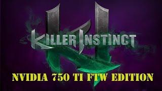 Killer Instinct Season 3 PC Nvidia 750 Ti Max Settings (60 fps)
