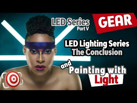 LED Lighting for Photographers Series wrap-up.  Are LED Photography Lights Ready for Primetime?