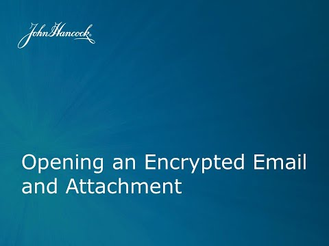 Opening an Encrypted Email and Attachment from John Hancock