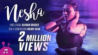 Nesha | Bangla Music Video | Kushum Shikder | Hridoy Khan | Khaled Hossain Shujon
