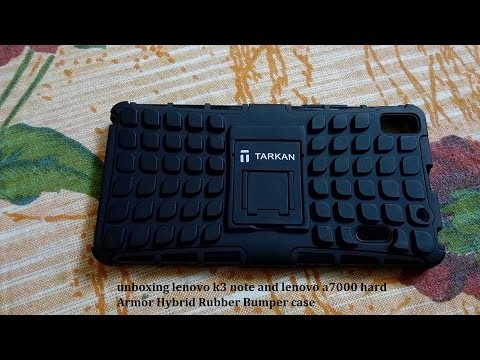 unboxing and review lenovo k3 note and  a7000 tarkan hard Armor Hybrid Rubber Bumper case cover