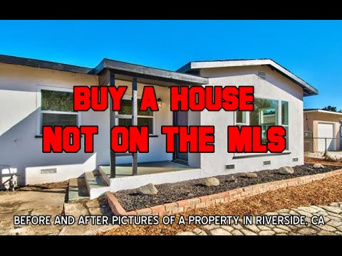 HOW TO BUY A HOUSE NOT ON THE MLS (BEFORE & AFTER PICS)