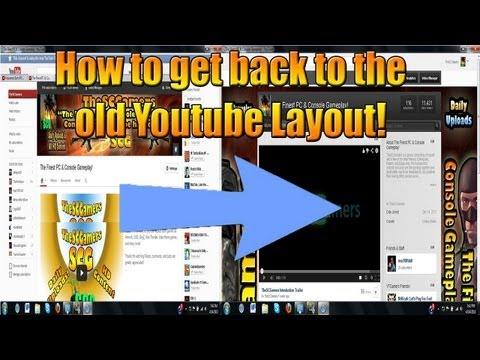 How to revert back to old Youtube Layout (April 2013)