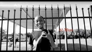 30 Wayz - Gutta Baby   shot by @deezymiaci5