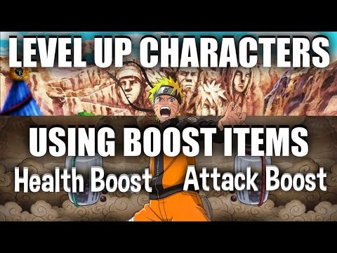 Naruto Shippuden Ultimate Ninja Blazing - How to LEVEL UP 5/6 STAR CHARACTERS USING BOOST ITEMS