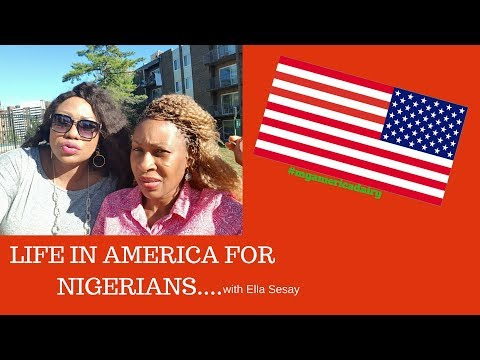 LIFE IN AMERICA FOR NIGERIANS with Ella