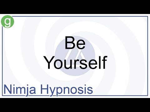 Hypnosis - Be Yourself