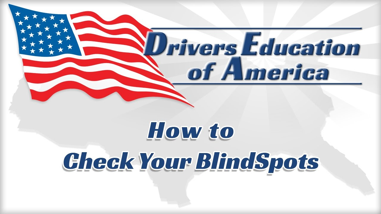 How To Check For Blind Spots - Texas Online Adult Drivers Education