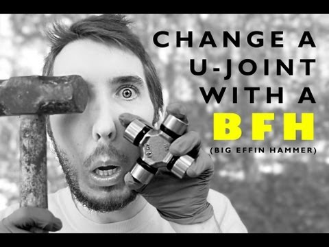 Change a U-Joint with a Hammer