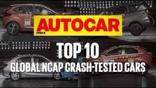 Top 10 Global NCAP Crash Tested Cars | Feature | Autocar India