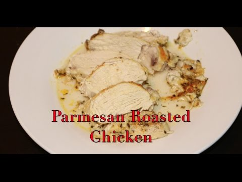 How To make Parmesan Roasted Chicken Breast!