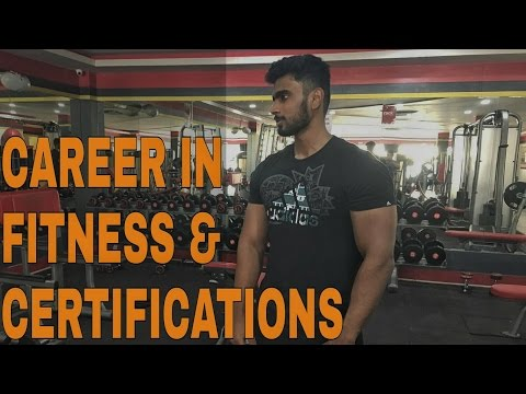 Fitness Certifications, Career in Fitness I For Indians