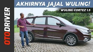 Wuling Cortez 1.5 2018 Review Indonesia   OtoDriver