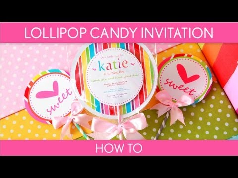How to Make: Cute Lollipop Candy Invitation (Birthday Party) // B16