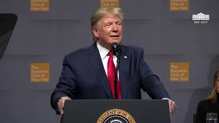 President Trump Delivers Remarks at the Economic Club of New York