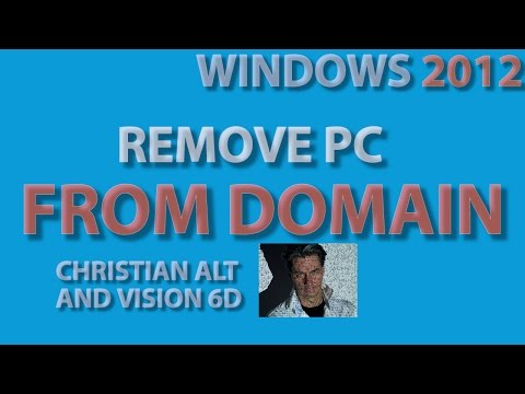 Remove a PC from a Domain ●  Windows Server 20012  ●  Easy