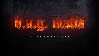 Download B.U.G. Mafia - Supranatural (Prod. Tata Vlad)