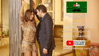 """100%PLEASURE"" | BOLLYWOOD SHORT FILM | BY justlikethatvision soni"