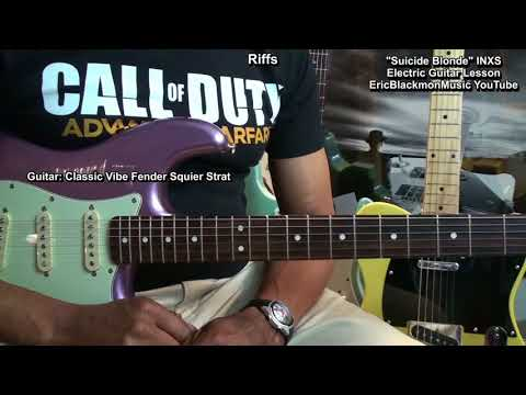 Suicide Blonde INXS Electric Guitar Chords And Riffs Lesson EricBlackmonGuitar HQ