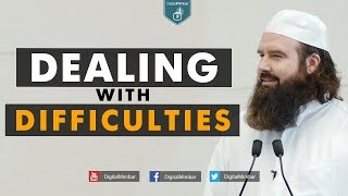 Dealing with Difficulties -  AbdurRaheem McCarthy