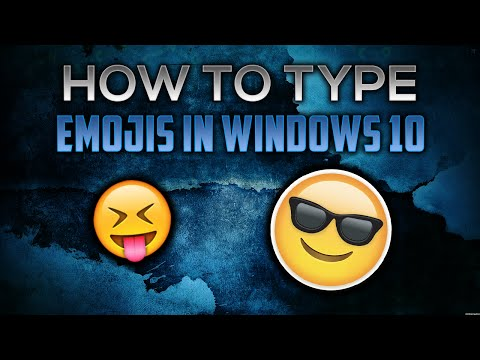How To Type Emojis In Windows 10!