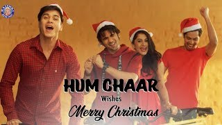 Hum Chaar Wishes Merry Christmas