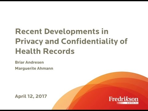 Recent Developments in Privacy and Confidentiality of Health Records