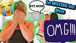 IM MOVING OUT! *mom cried*