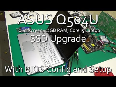 How to upgrade Asus Q504 2-in1 Laptop with an SSD and Install Windows