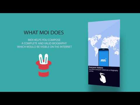 Moi - Your very own  Wikipedia like Biography for free