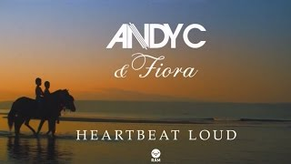Andy C & Fiora - Heartbeat Loud [Official Video]