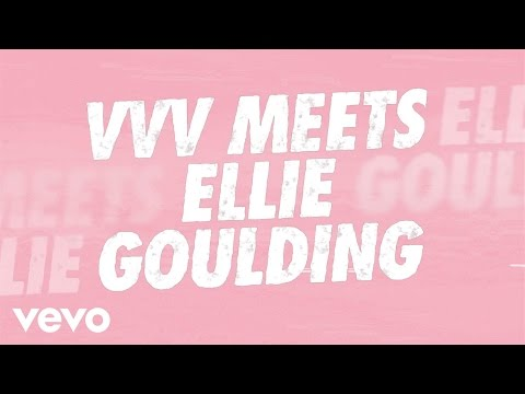VVV Meets Ellie Goulding!