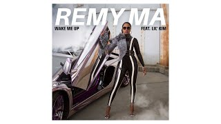 Remy Ma - Wake Me Up (Audio) ft. Lil