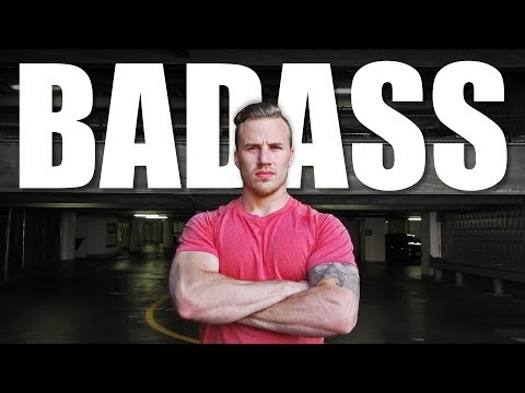 How to Be a BADASS | 6 Easy Steps