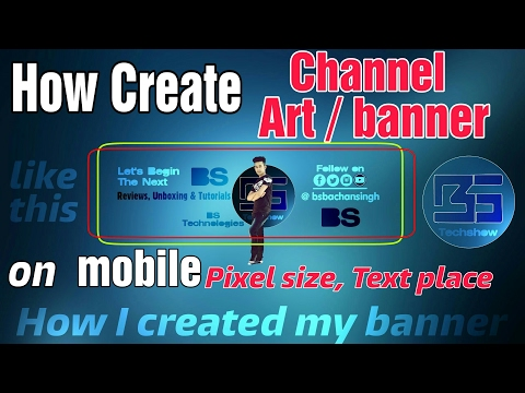 How to create youtube channel art / banner on mobile • BS • HINDI