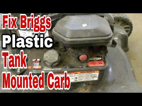 How To Fix A Briggs Plastic Tank-Mounted Carburetor on a Pushmower
