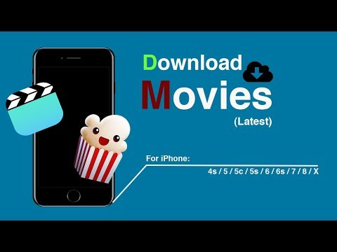 How to Download Movies on iPhone 5s/6/6s/7/8/X For Free  (Popcorn Time)