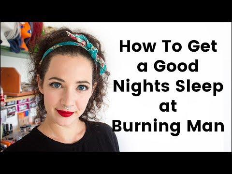 How to Get A Good Nights Sleep at Burning Man
