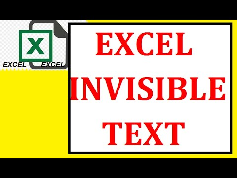 EXCEL-  INVISIBLE TEXT