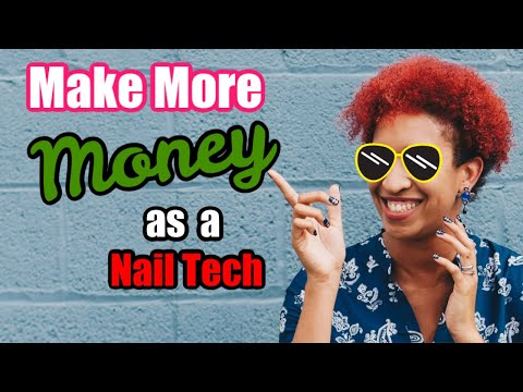 How to Make Money as a Nail Technician Tips