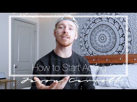 How to Get Started as an Actor | No Experience Required | Actors Advice #1 | Jason Carroll