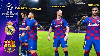 Neymar, Mbappe, Ronaldo, Van Dijk going to Barcelona? | Real Madrid vs Barcelona | PES 2020