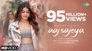 Aaj Sajeya | Alaya F | Goldie Sohel| Punit M| Trending Wedding Song 2021 | #sneakersong |Dharma 2.0